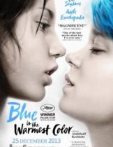Blue Is the Warmest Color Blue Is the Warmest Color