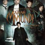 Mariah Mundi & The Midas Box มารายห์ มันดี้ ผจญภัยล่ากล่องปริศนาครองโลก