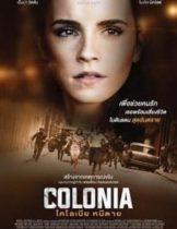 Colonia โคโลเนีย หนีตาย