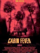 Cabin Fever 10 วินาที หนีตาย เชื้อนรก