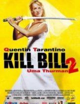 Kill Bill Vol.2 นางฟ้าซามูไร ภาค 2