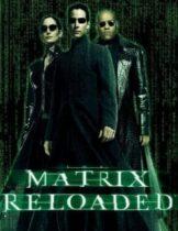 The Matrix Reloaded 2 สงครามมนุษย์เหนือโลก