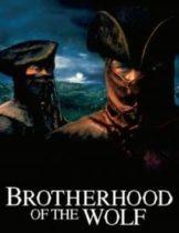 Brotherhood of the Wolf คู่อหังการ์ท้าบัลลังก์