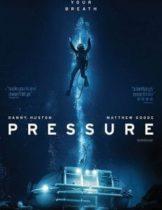 Pressure (2015) ดิ่งระทึกนรก