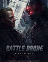 Battle Drone สงครามหุ่นรบพิฆาต