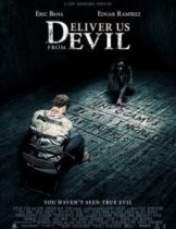 Deliver Us from Evil ล่าท้าอสูรนรก