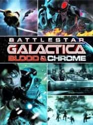 Battlestar Galatica Blood & Chrome สงครามจักรกลถล่มจักรวาล