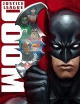 Justice League Doom (2012) จัสติซ ลีก ศึกพิฆาตซูเปอร์ฮีโร่