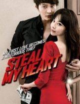 Steal My Heart จิ๊กหัวใจยัยตัวร้าย