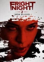 Fright Night 2 New Blood คืนนี้ผีมาตามนัด 2 ดุฝังเขี้ยว