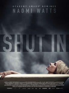 Shut in (2016) หลอนเป็น หลอนตาย