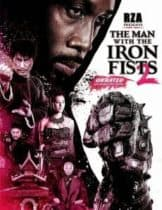 The Man With The Iron First 2 (2015) วีรบุรุษหมัดเหล็ก