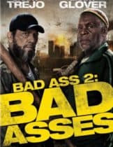 Bad Ass 2 Bad Asses (2014) เก๋าโหดโคตรระห่ำ 2
