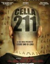 Celda 211 (2009) วันวิกฤติ ห้องขังนรก