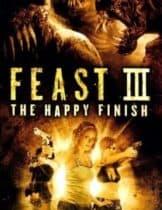 Feast III The Happy Finish (2009) พันธุ์ขย้ำเขี้ยวเขมือบโลก 3