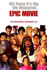 Epic Movie (2007) เอพิค มูฟวี่ ยำหนังอิต สะกิดต่อมฮา