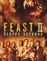Feast II Sloppy Seconds (2008) พันธุ์ขย้ำเขี้ยวเขมือบโลก 2