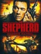 The Shepherd Border Patrol (2008) เดอะเชพเพิร์ด ตำรวจโคตรระห่ำ