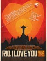 Rio, I Love You ริโอ ฉันรักเธอ 2014