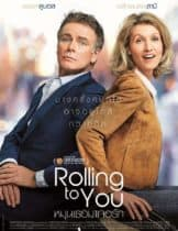 Rolling to You