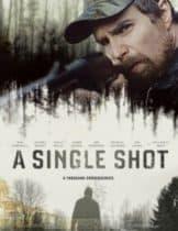 A Single Shot (2013) กระสุนเลือดพลิกเกมโหด