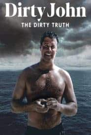Dirty John The Dirty Truth