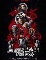 The Wandering Earth (Liu lang di qiu)
