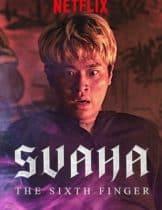 Svaha: The Sixth Finger