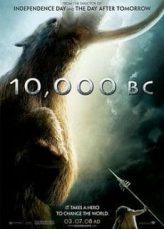 10,000 BC บุกอาณาจักรโลก 10,000 ปี