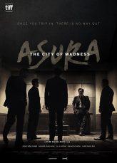 Asura The City of Madness เมืองคนชั่ว (แล้วเราจะกลัวใคร)