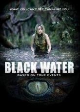 Black Water เหี้ยมกว่านี้ ไม่มีในโลก