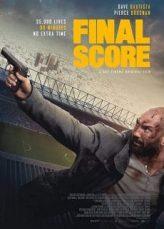 Final Score ดับแผนยุทธการ ผ่าแมตช์เส้นตาย(Soundtrack Nosub)