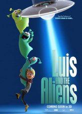 Luis and The Aliens หลุยส์ตัวแสบ กับแก๊งเอเลี่ยนตัวป่วน 2018 (พากย์ไทย)
